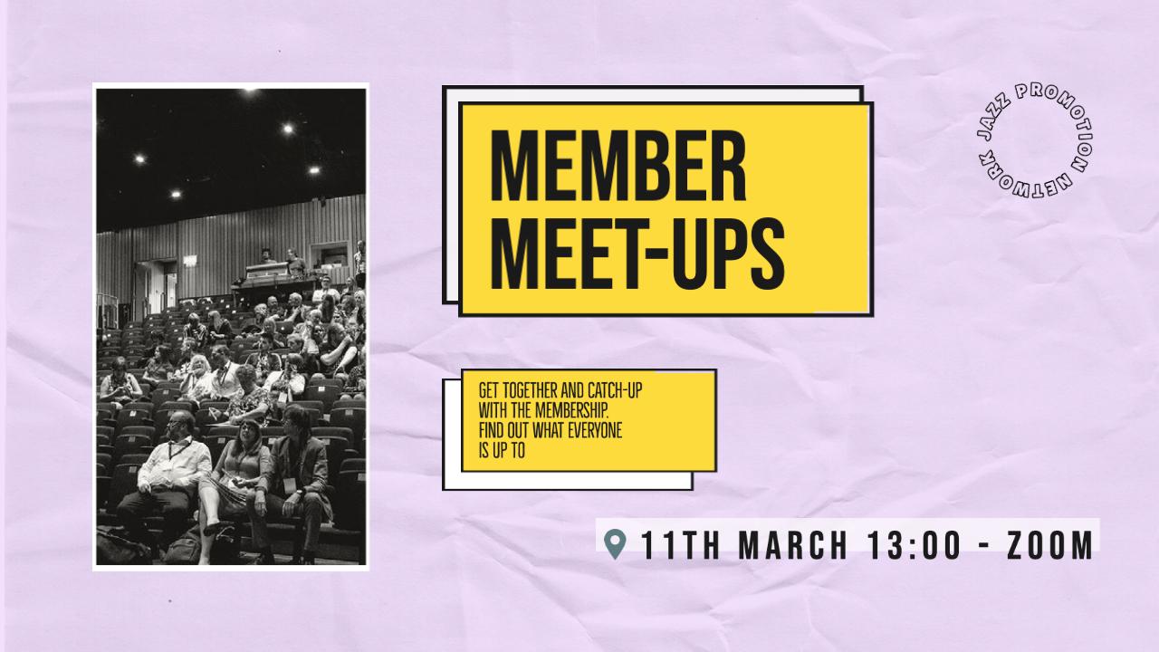 Member Meet-up #1